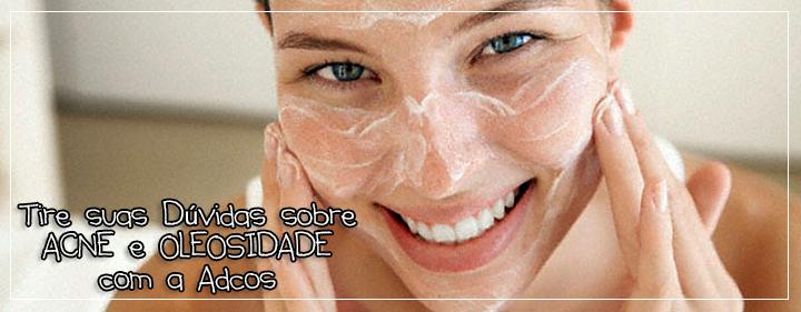 acne-oleosidade-adcos-testeievoce