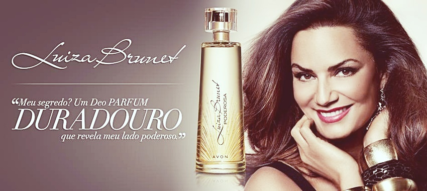 Avon lança Deo Parfum Luiza Brunet Poderosa!