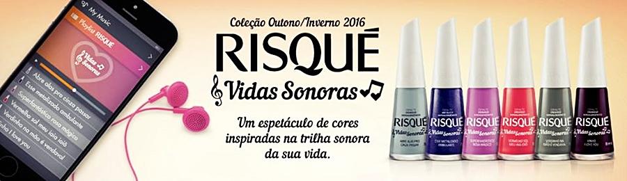 Risqué lança sua coleção Outono/Inverno 2016: Risqué Vidas Sonoras